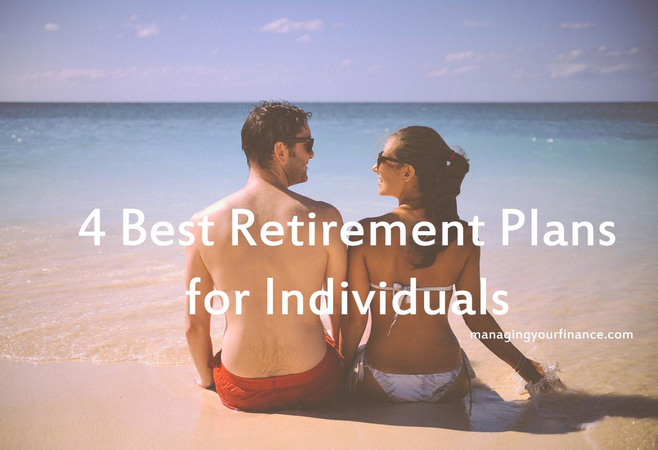 4 Best Retirement Plans For Individuals