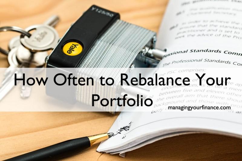 How Often to Rebalance Your Portfolio