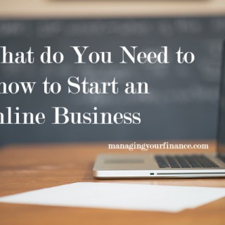 What do I Need to Know to Start an Online Business