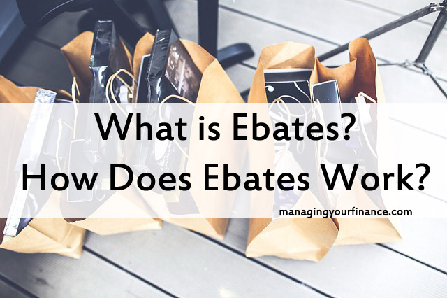 What Is Ebates How Does Ebates Work