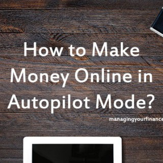 How to Make Money Online in Autopilot Mode