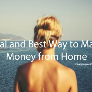 Real and Best Way to Make Money from Home