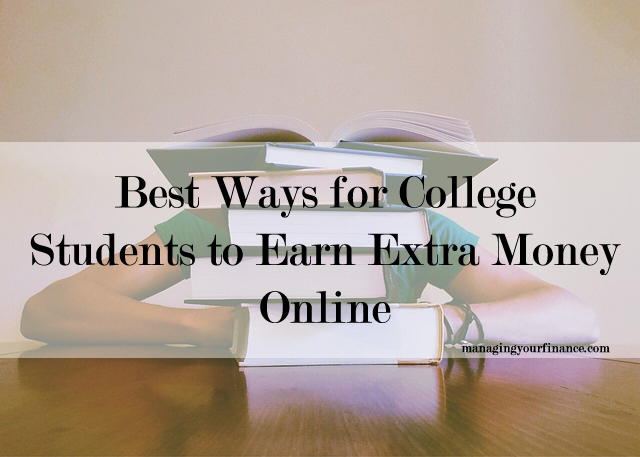 make money online for college students best ways for college students to earn extra money online 8377