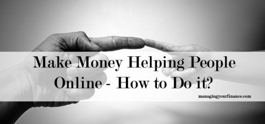 Make Money Helping People Online - How to Do it