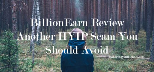 BillionEarn Review - Another HYIP Scam You Should Avoid