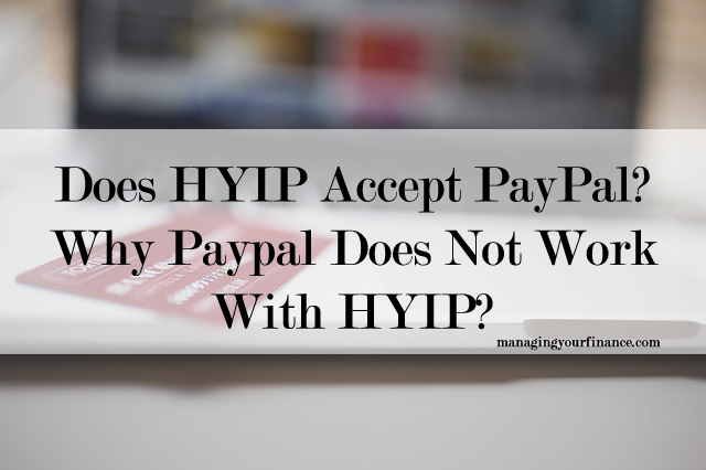 Hyip sites that accept paypal money
