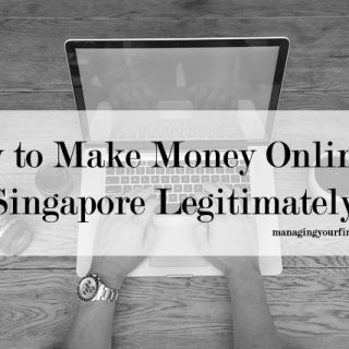 how-to-make-money-online-in-singapore-legitimately