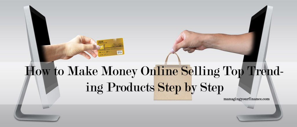 How to make money online selling top trending products for How to make money selling t shirts online