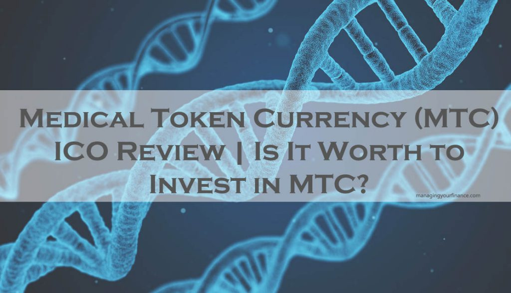 Medical Token Currency (MTC) ICO Review | Is It Worth to