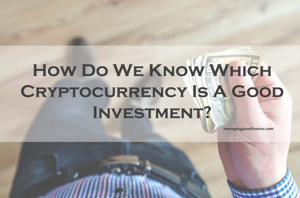 How to know when to invest in cryptocurrency