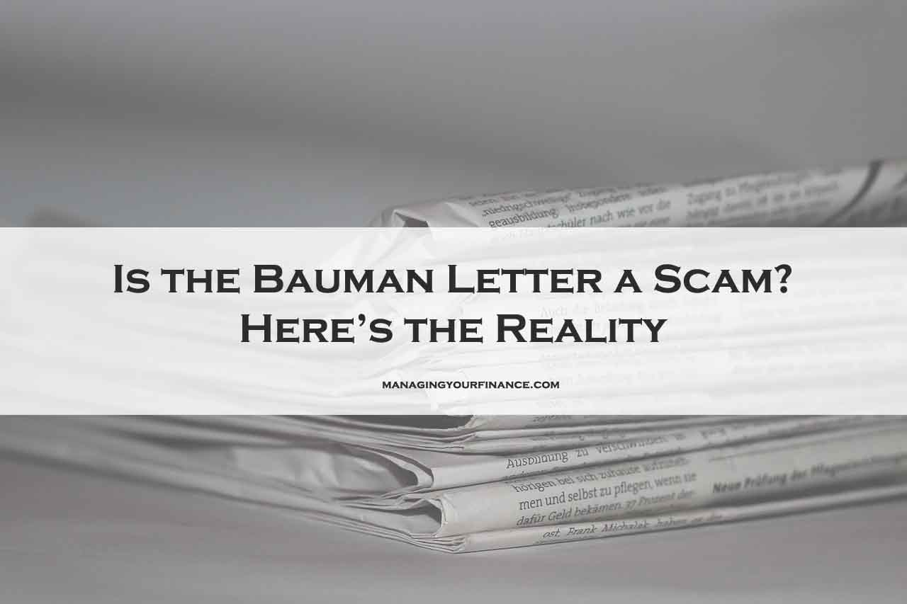 Is the Bauman Letter a Scam? Here's the Reality Behind