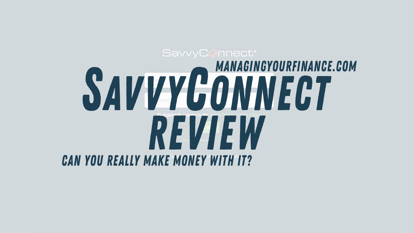 SavvyConnect Review – Can You Really Make Money with It?