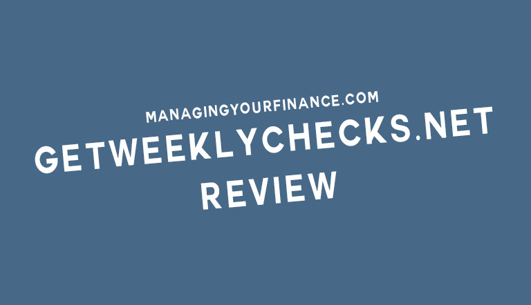 Get Weekly Checks Review – The Truth Behind It