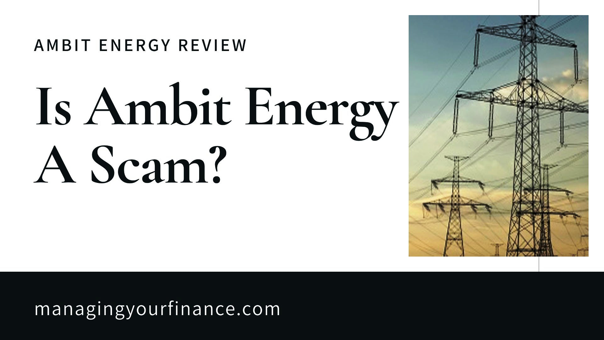 Ambit Energy Review - Is Ambit Energy a Scam