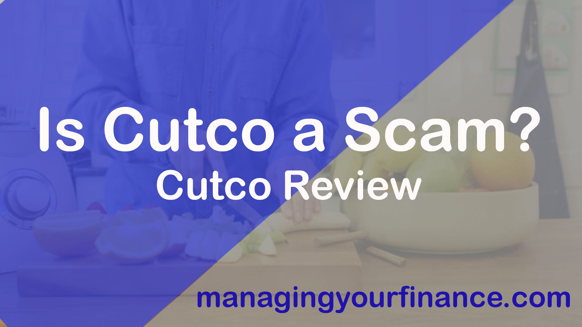 Is Cutco a Scam-Cutco Review