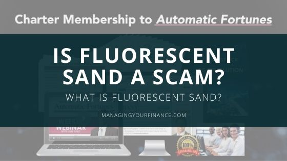 Is Fluorescent Sand a Scam – What is Fluorescent Sand Anyway??