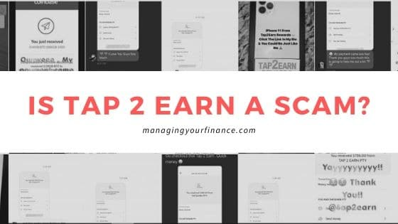 Is Tap2Earn a Scam – How Legit is This Service??