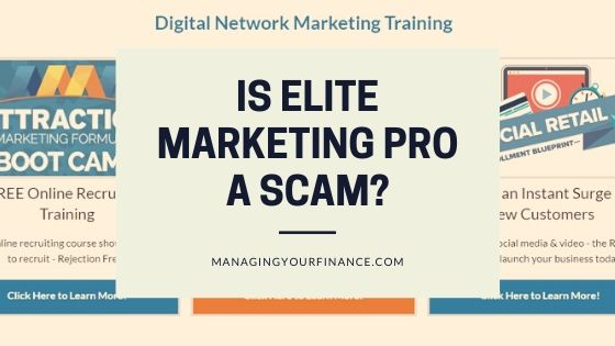 Is Elite Marketing Pro a Scam – An Honest Review