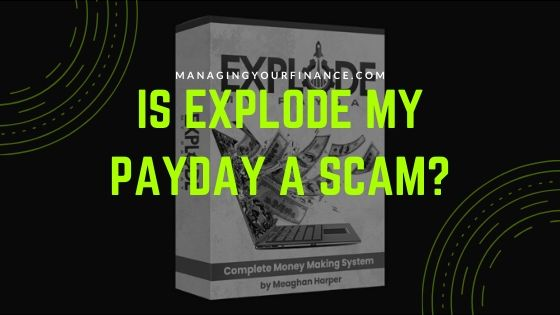 Is Explode My Payday a Scam – Ugly Truths Revealed