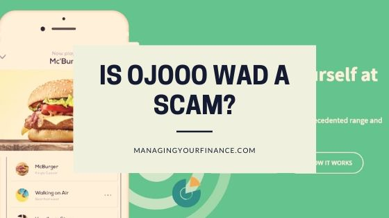 What is Ojooo Wad – Is It Legitimate or a Scam?