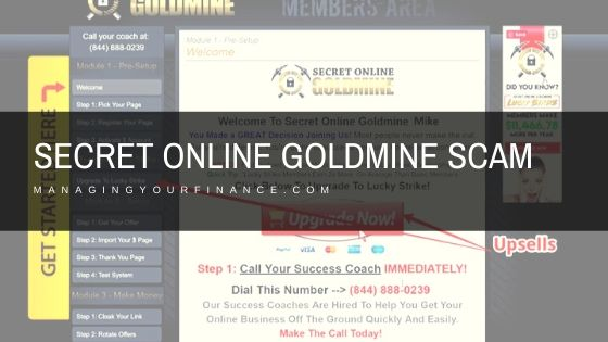 Secret Online Goldmine Scam – Beware of this One!