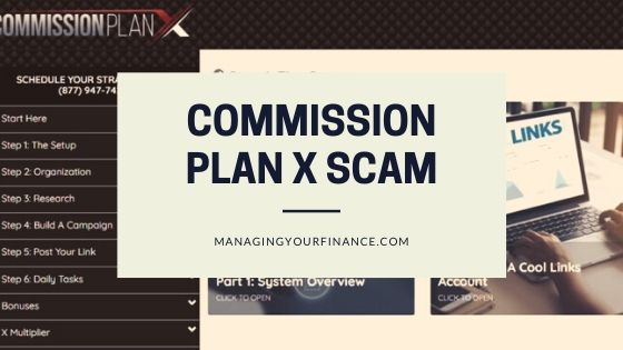 Commission Plan X Scam – Is It As Bad As They Claim?